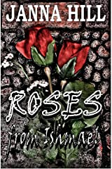 Roses From Ishmael Kindle Edition