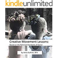 Creative Movement Lesson Plans: Based on the National Standards of Dance Education book cover