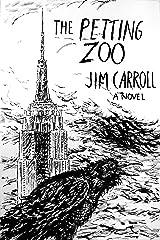 The Petting Zoo: A Novel Kindle Edition