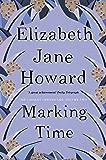 Marking Time (The Cazalet Chronicle)