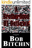 Brotherhood of Outlaws (Treb Lincoln Adventures Book 1)