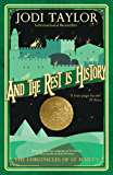 And The Rest is History (The Chronicles of St Mary's Series Book 8) (English Edition)