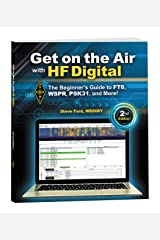 Get on the Air with HF Digital Kindle Edition