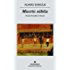 Muerte súbita (Narrativas hispánicas) (Spanish Edition)