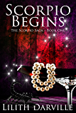 Scorpio Begins (The Scorpio Saga Book 1)