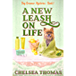 A New Leash on Life (Dog Groomer Mysteries Book 1)