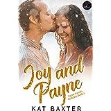 Joy and Payne: A Grumpy Meets Sunshine/Curvy Girl Romance (Payne Family Holidays Book 1)