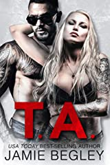 T.A. (Biker Bitches Book 6) Kindle Edition