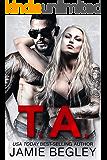 T.A. (Biker Bitches Book 6)
