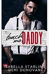 Teach Me Daddy Kindle Edition