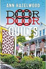 Door to Door Quilts: Second Novel in the Door County Quilts Series (Door County Quilt Series) Paperback