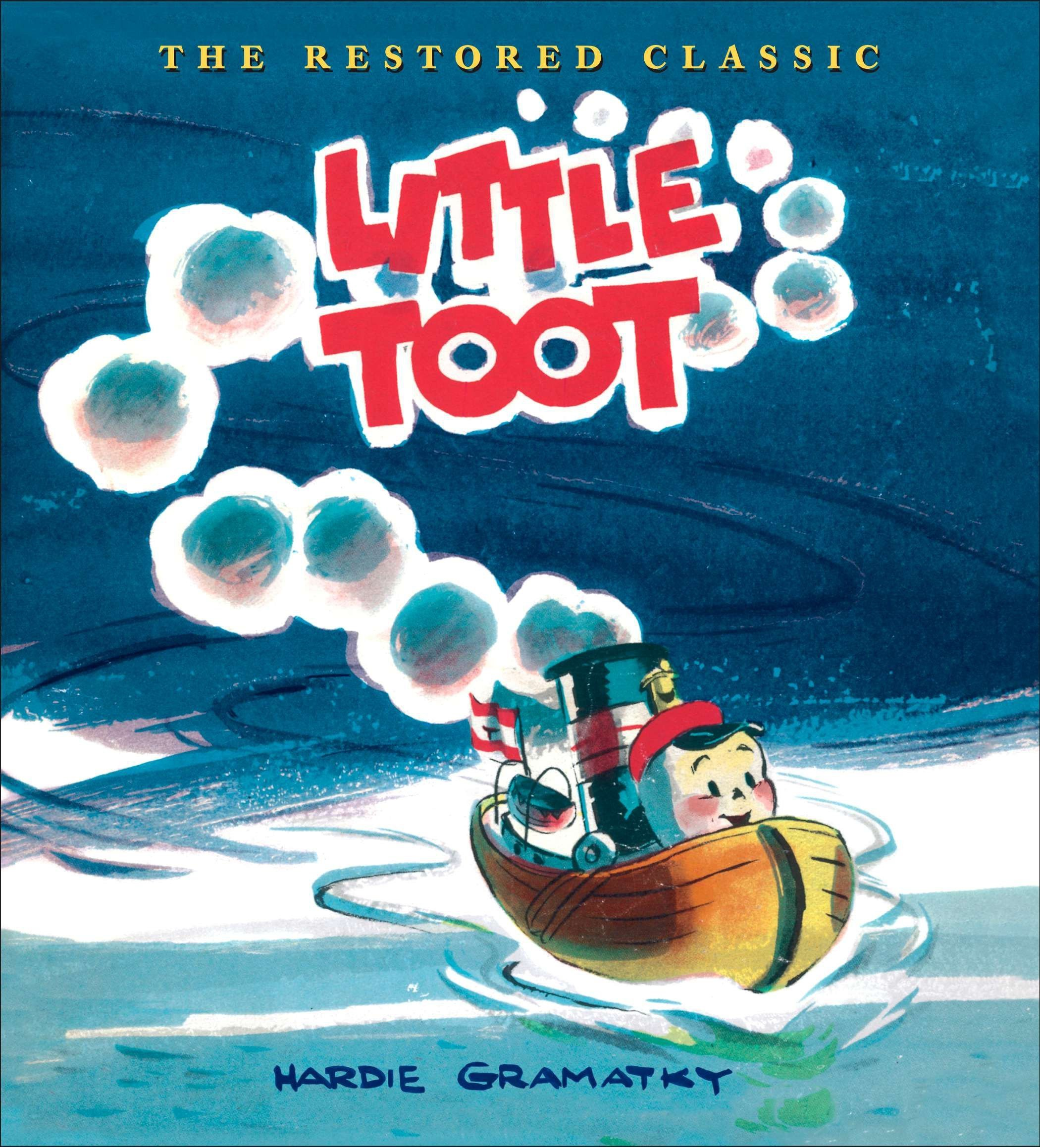Little Toot Hardcover – September 6, 2007 Hardie Gramatky 0399247130 Transportation - Boats Ships & Underwater Craft