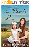 The Doctor's Love: A Mail Order Bride Romance
