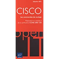 CISCO - Préparation au module 2 de l'examen CCNA version 5 - Les commandes de routage