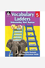 Understanding Word Nuances (Vocabulary Ladders, Level 5) Paperback