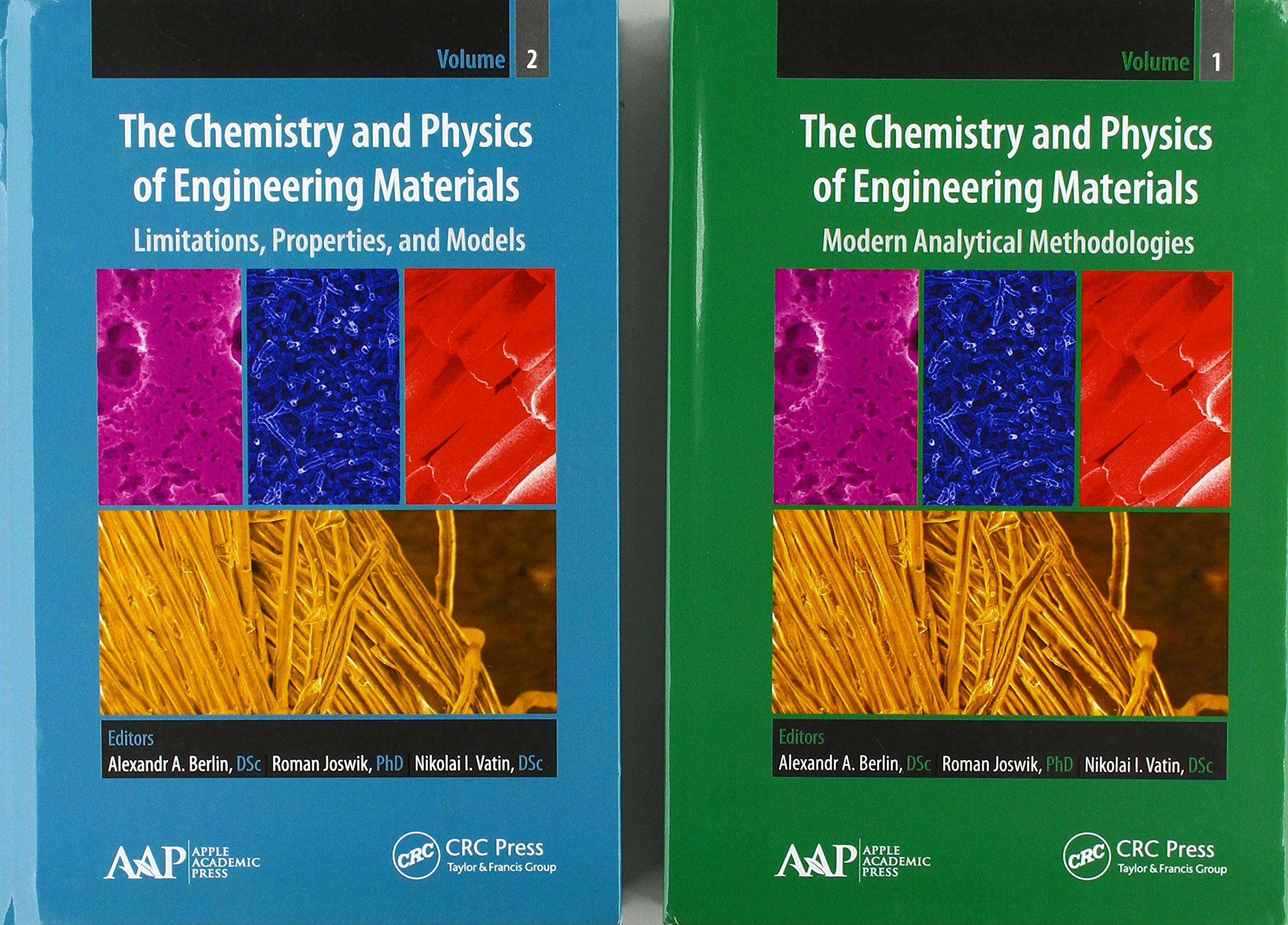 The Chemistry and Physics of Engineering Materials. Volume 2, Limitations, Properties, and Models