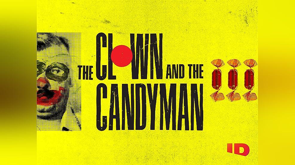 The Clown & The Candyman Season 1