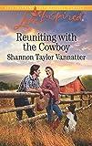 Reuniting with the Cowboy (Texas Cowboys)