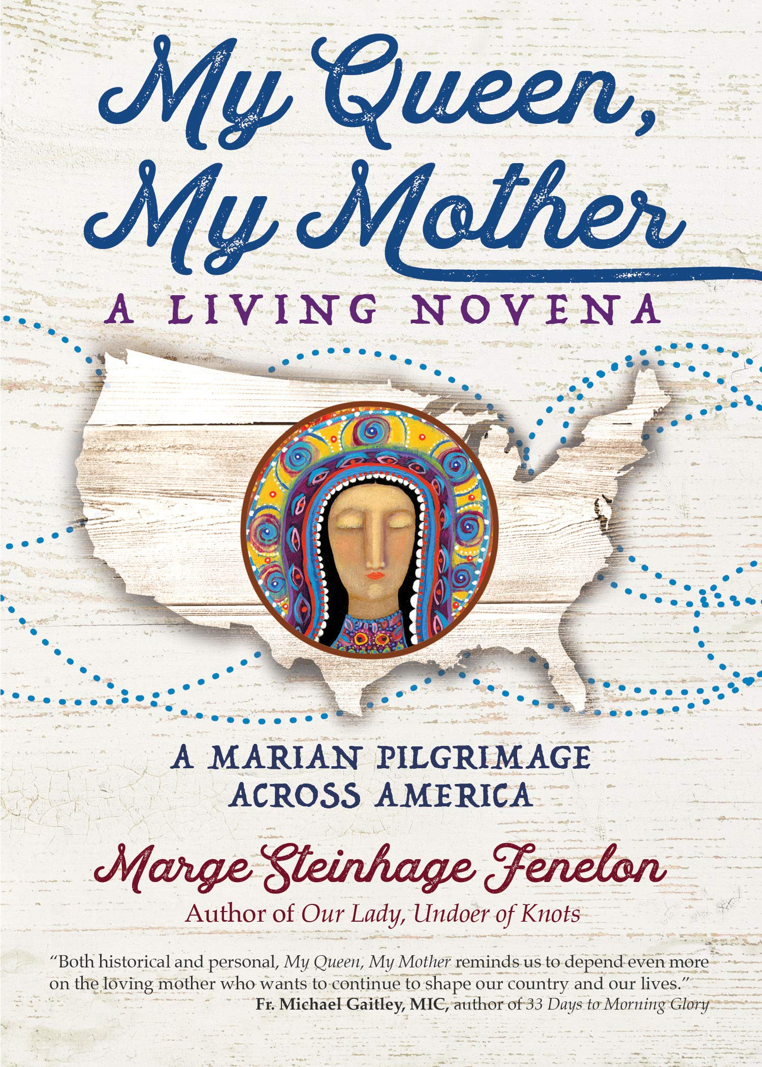 Buy My Queen, My Mother: A Living Novena Book Online at Low