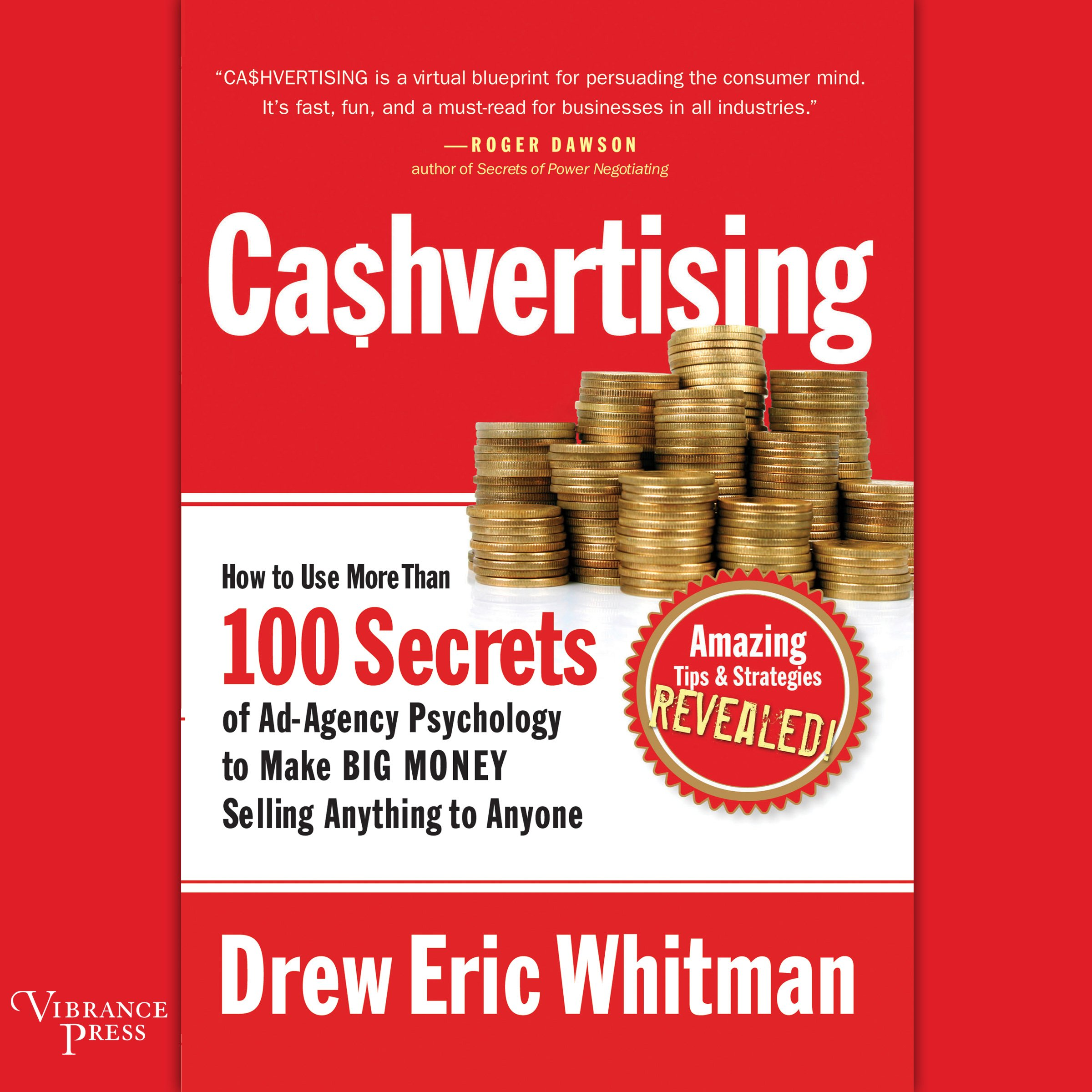 Ca$hvertising  How To Use More Than 100 Secrets Of Ad Agency Psychology To Make Big Money Selling Anything To Anyone