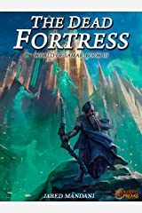 The Dead Fortress: A LitRPG Epic (World of Samar Book 3) Kindle Edition