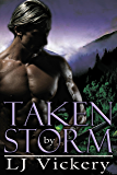 Taken By Storm (Immortals Book 2)