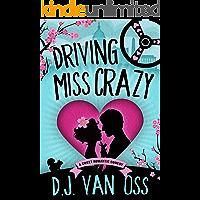 Driving Miss Crazy: A Sweet Romance (DC Diplomats Series Book 1)