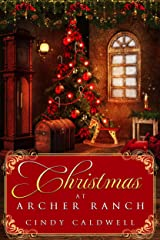 Christmas at Archer Ranch (Wild West Frontier Brides Book 8) Kindle Edition