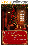 Christmas at Archer Ranch (Wild West Frontier Brides Book 8)