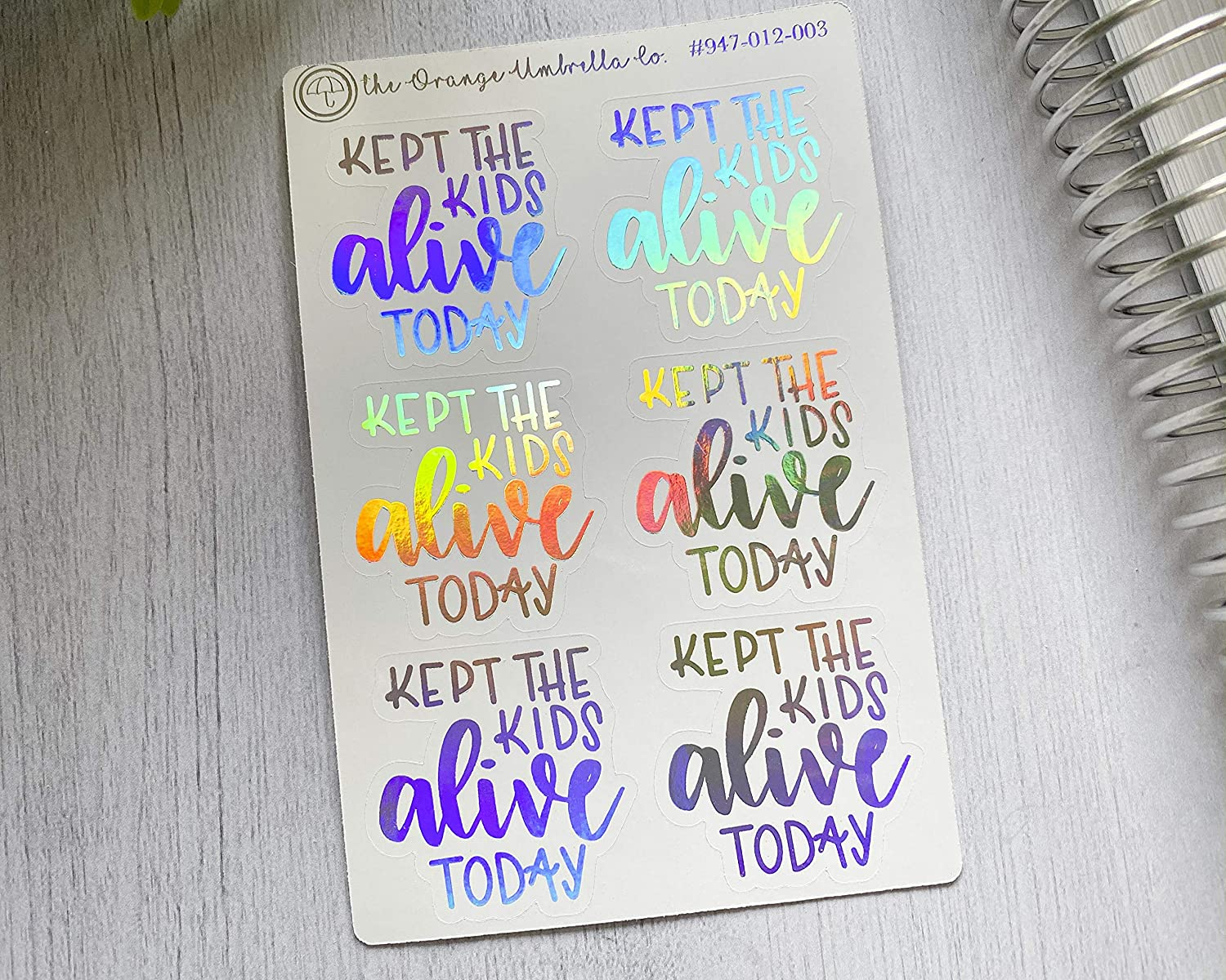 Kept The Kids Alive Today Funny Planner Stickers Holo Color Foil Stickers #947-012-003-F-Holo Motivational Stickers