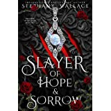 Slayer of Hope & Sorrow (The Curse of the Lycan Series Book 2)