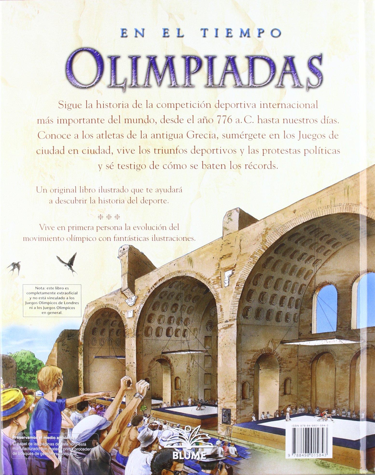 Olimpiadas en el tiempo: De la antigua Grecia hasta la ...
