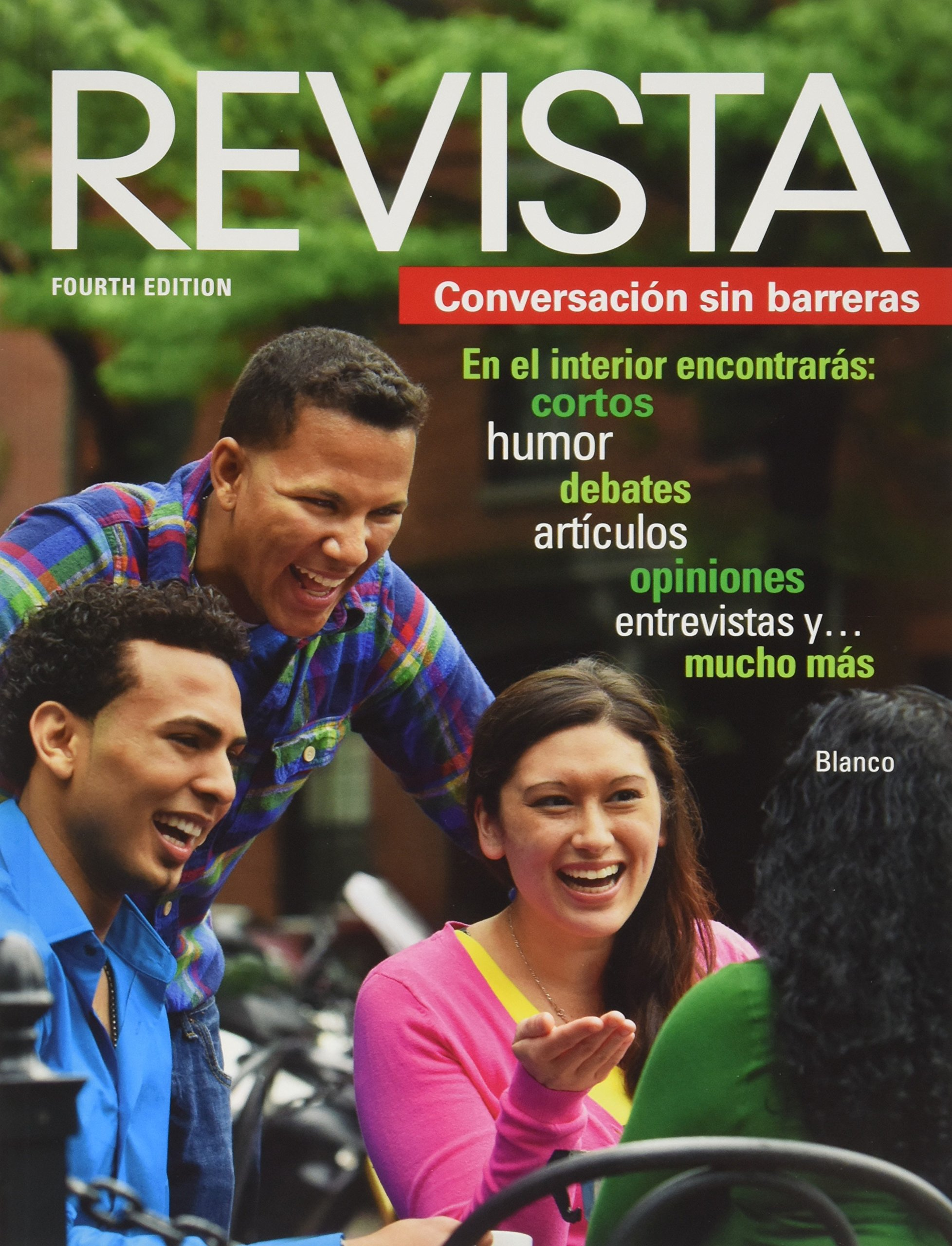 Revista conversacin sin barreras 4th edition jos a blanco revista conversacin sin barreras 4th edition jos a blanco 9781618570765 amazon books fandeluxe Images
