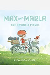 Max and Marla Are Having a Picnic Kindle Edition