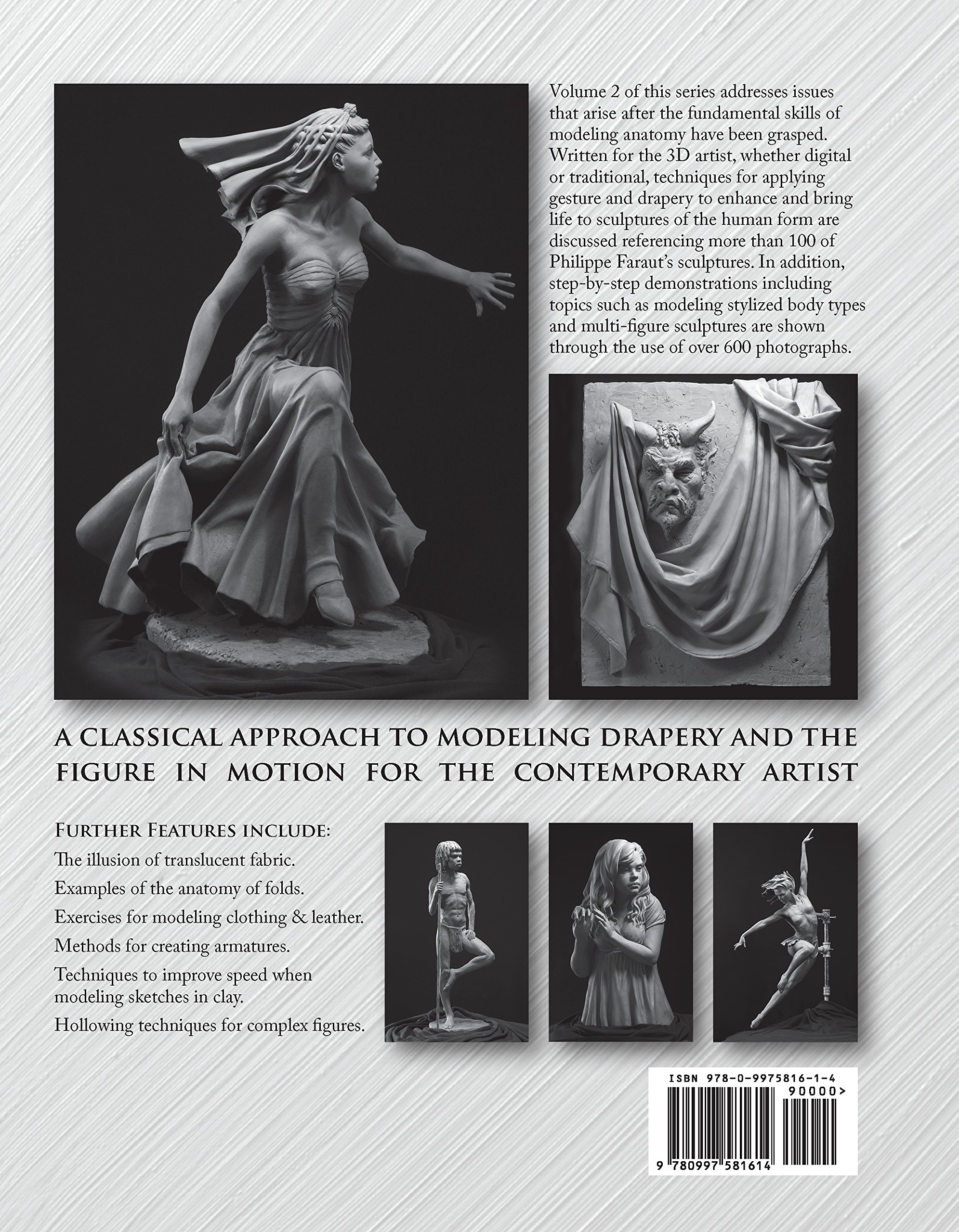 Figure Sculpting Volume 2: Gesture & Drapery Techniques in Clay: Philippe  Faraut, Charisse Faraut: 9780997581614: Amazon.com: Books