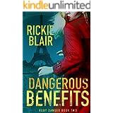 Dangerous Benefits (The Ruby Danger Series Book 2)