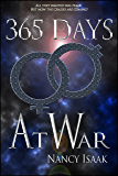 365 Days At War: A Dystopian Post-Apocalyptic Fantasy (The 365 Days Quadrilogy Book 3)