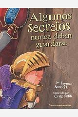 Algunos secretos nunca deben guardarse (Spanish Edition) Kindle Edition