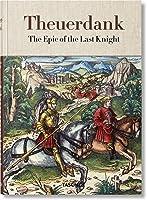 Theuerdank. The Epic Of The Last