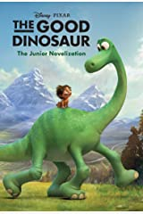 The Good Dinosaur: The Junior Novelization (Disney Junior Novel (ebook)) Kindle Edition