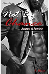 Not By Chance (Chance Series Book 2513)