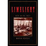 Limelight: Rush in the '80s (Rush Across the Decades, 2)