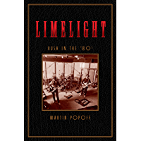 Limelight: Rush in the '80s (Rush Across the Decades Book 2) book cover