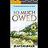 So Much Owed: An Irish World War 2 Story