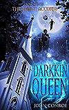 Darkkin Queen (The Demon Accords Book 16)