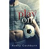 Play On: A Glasgow Lads Novella