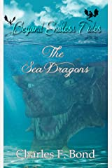 The Sea Dragons: English Vernacular Edition (Beyond Endless Tides Book 3) Kindle Edition