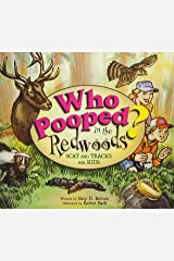 Who Pooped in the Redwoods? : Scat and Tracks for Kids (Who Pooped in the Park?) Paperback