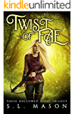 Twist of Fae: New Adult Dark Urban Fantasy - Fairy Tale Nursery Rhyme Retelling (These Hallowed Hills Book 4)