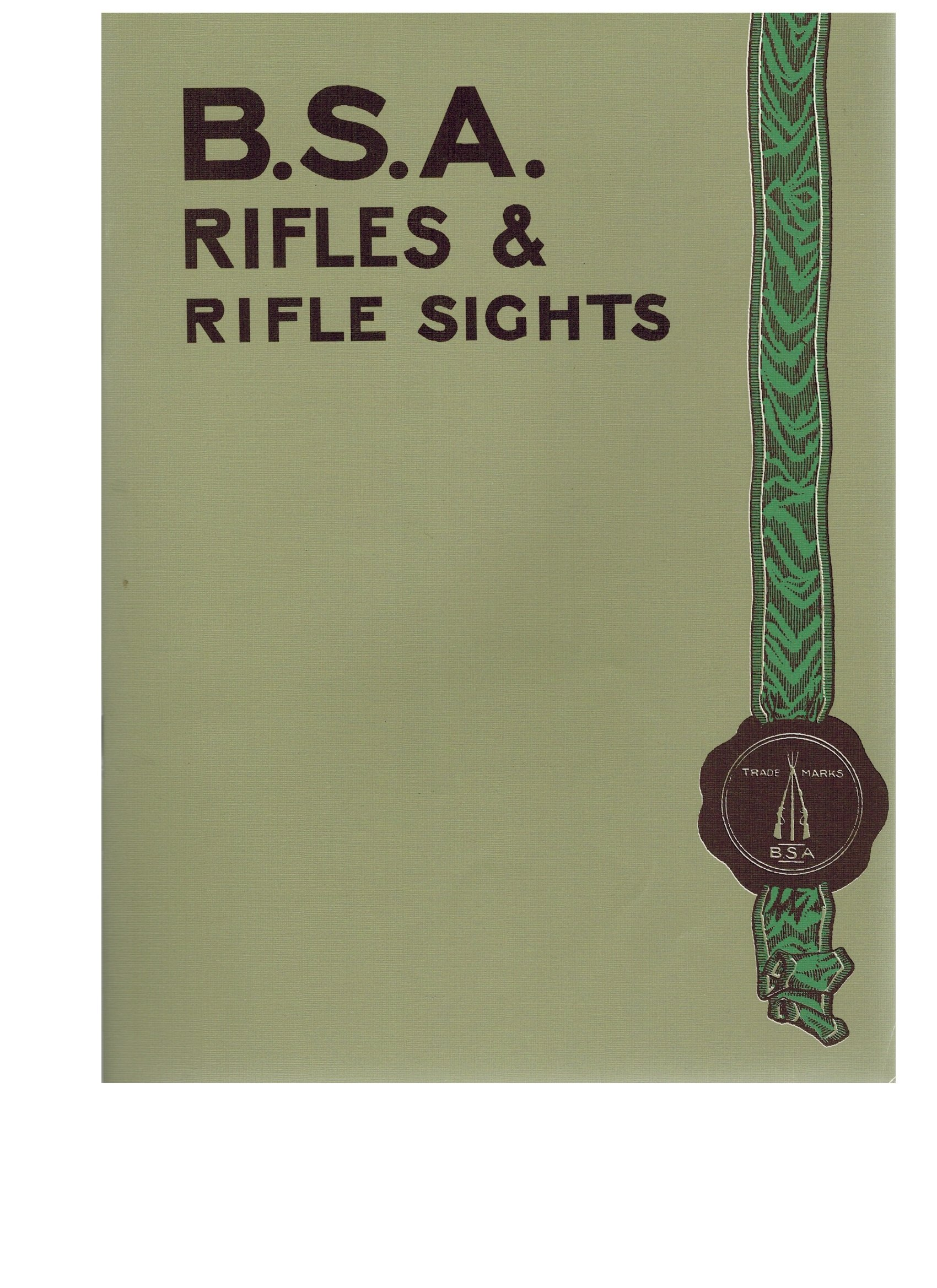 B  S  A  Rifles and Rifle Sights: a Catalogue of Military